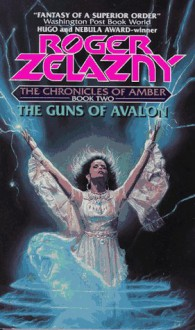 The Guns of Avalon - Roger Zelazny