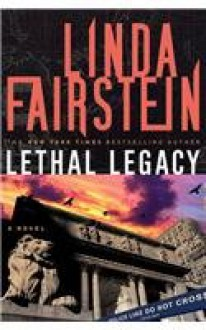 Lethal Legacy - Linda Fairstein