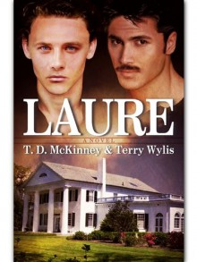 Laure - T. D. McKinney, Terry Wylis