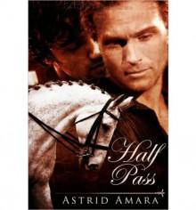 Half Pass - Astrid Amara