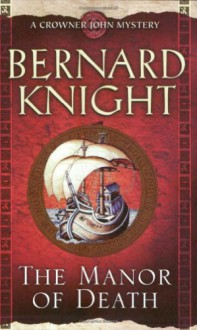 The Manor of Death - Bernard Knight