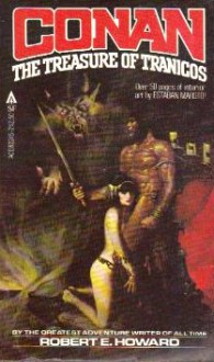 Conan: The Treasure of Tranicos - Robert E. Howard, L. Sprague de Camp, Estaban Maroto, Sanjulian