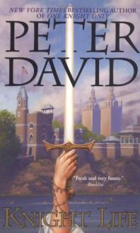 Knight Life - Peter David