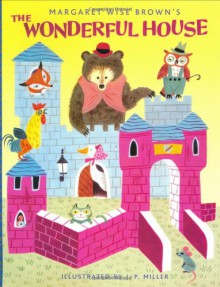 The Wonderful House (A Golden Classic) - Margaret Wise Brown