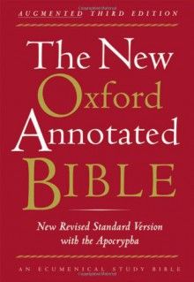 The New Oxford Annotated Bible, New Revised Standard Version - Pheme Perkins,Carol A. Newsom,Marc Zvi Brettler,Michael D. Coogan,Anonymous