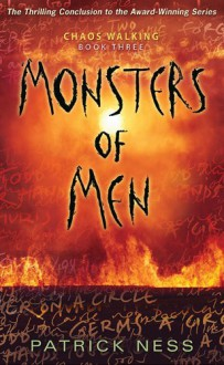 Monsters of Men (Chaos Walking) - Patrick Ness