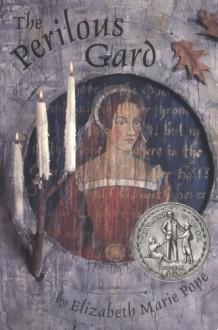 The Perilous Gard - Elizabeth Marie Pope, Richard Cuffari