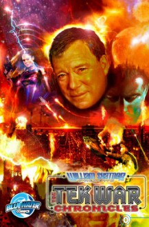William Shatner Presents: The Tekwar Chronicles #0 - William Shatner, Scott Davis