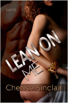 Lean on Me (Masters of the Shadowlands, #4) - Cherise Sinclair