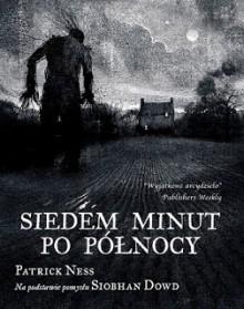 Siedem minut po północy - Patrick Ness