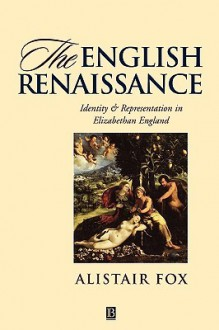 Eng Renaissance Ident Rep Eliz - Alistair Fox