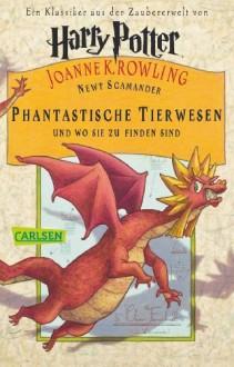 Phantastische Tierwesen und wo sie zu finden sind von Rowling. Joanne K. (2010) Taschenbuchie Märchen von Beedle dem Barden - J.K. Rowling