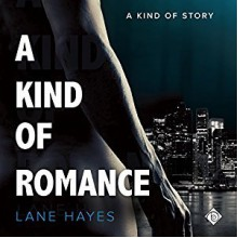 A Kind of Romance - Lane Hayes