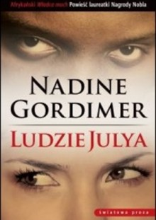 Ludzie Julya - Nadine Gordimer