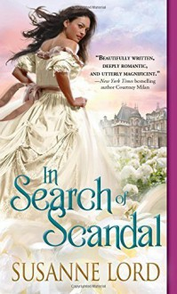 In Search of Scandal (London Explorers) by Susanne Lord (2015-12-01) - Susanne Lord