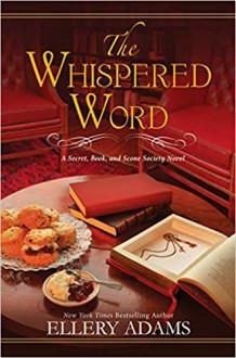 The Whispered Word - Ellery Adams