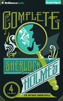 The Complete Sherlock Holmes (The Heirloom Collection) - Arthur Conan Doyle, Simon Vance