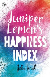 Juniper Lemon's Happiness Index - Julie Israel
