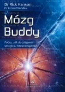 Mózg Buddy - Rick Hanson, Richard Mendius