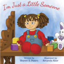 I'm Just a Little Someone - Sharen S. Peters, Amanda Alter