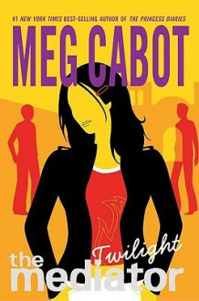 Twilight (Mediator Series #6) - Meg Cabot