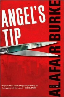 Angel's Tip - Alafair Burke