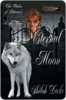 Eternal Moon - Shiloh Darke