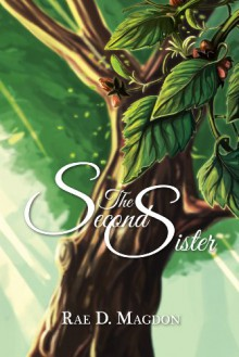 The Second Sister (Amendyr Book 1) - Rae D. Magdon
