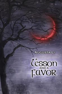 A Lesson & a Favor - Augusta Li