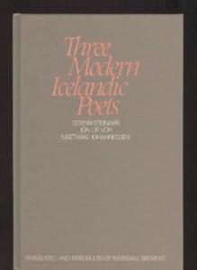 Three Modern Icelandic Poets: - Marshall Brement, Steinn Steinarr, Jon Ur Vor, Matthías Johannessen