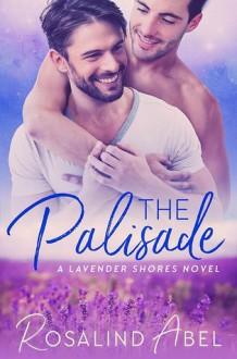 The Palisade (Lavender Shores) - Rosalind Abel