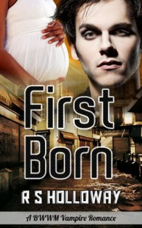 First Born (Interracial Vampire Romance BWWM Paranormal) - Esther Banks, J.A. Fielding