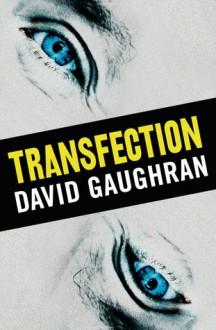 Transfection - David Gaughran