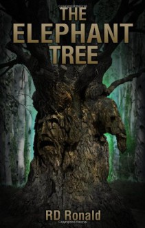 The Elephant Tree - R. D. Ronald