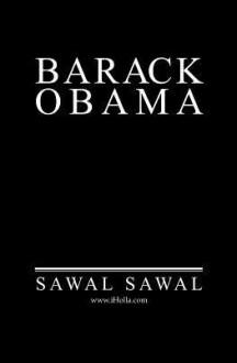 Barack Obama: The Black Jacobin, Barack Obama - Sawal Sawal
