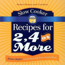 Slow Cooker Recipes for 2, 4 or More - Tricia Laning