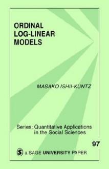 Ordinal Log-Linear Models - Masako Ishii-Kuntz