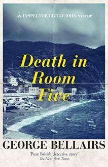 Death in Room Five - George Bellairs