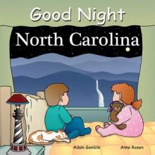 Good Night North Carolina - Adam Gamble, Anne Rosen