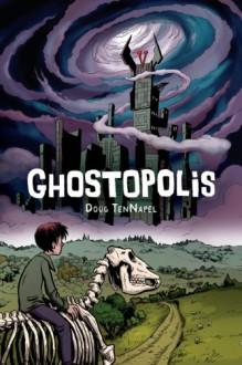 Ghostopolis - Doug Tennapel