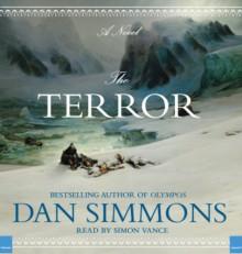 The Terror - Dan Simmons, Simon Vance
