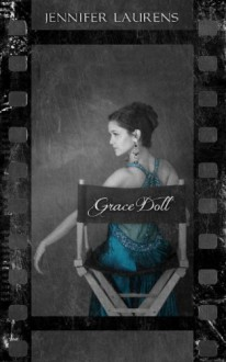 Grace Doll - Jennifer Laurens