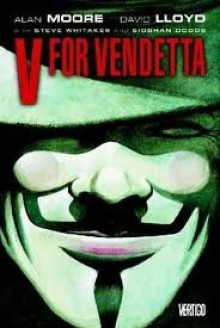 V for Vendetta Publisher: Vertigo - Alan Moore