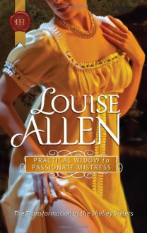 Practical Widow to Passionate Mistress (Harlequin Historical) - Louise Allen
