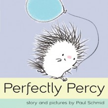 Perfectly Percy - Paul Schmid