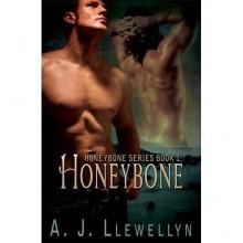 Honeybone - A.J. Llewellyn