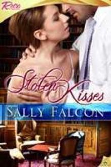 Stolen Kisses - Sally Falcon