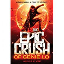The Epic Crush of Genie Lo - Kevin F. Yee