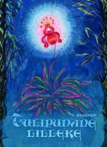 Tulipunane lilleke - Sergei Aksakov, Siima Škop