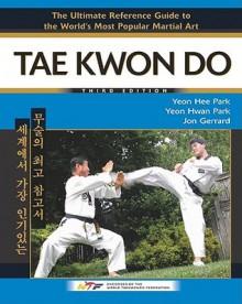 Tae Kwon Do - Yeon Hwan Park, Jon Gerrard